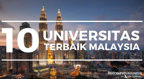 10 Universitas Terbaik Di Malaysia